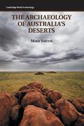 The Archaeology of Australia's Deserts