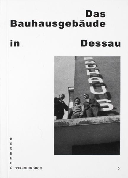 Bauhaus Dessau als Buch von Ingolf Kern, Christ...