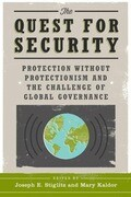 The Quest for Security - Protection Without Protectionism and the Challenge of Global Governance