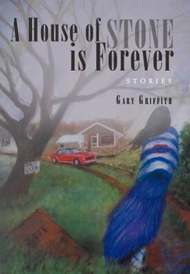 A House of Stone Is Forever als Buch von Gary G...