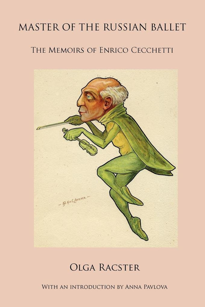 Master of the Russian Ballet - The Memoirs of E...