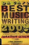 Da Capo Best Music Writing 2002: The Year's Finest Writing on Rock, Pop, Jazz, Country, & More