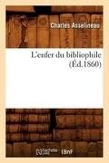 L'Enfer Du Bibliophile (Éd.1860)