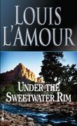 Under Sweetwater Rim