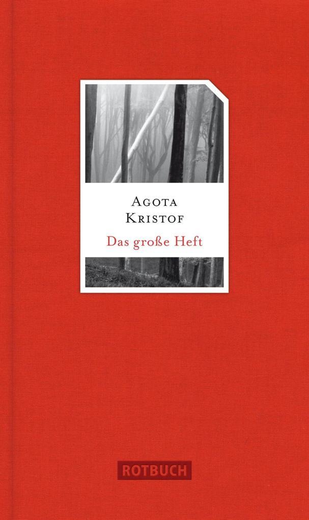 Das große Heft als Buch von Agota Kristof