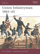 Union Infantryman 1861-1865