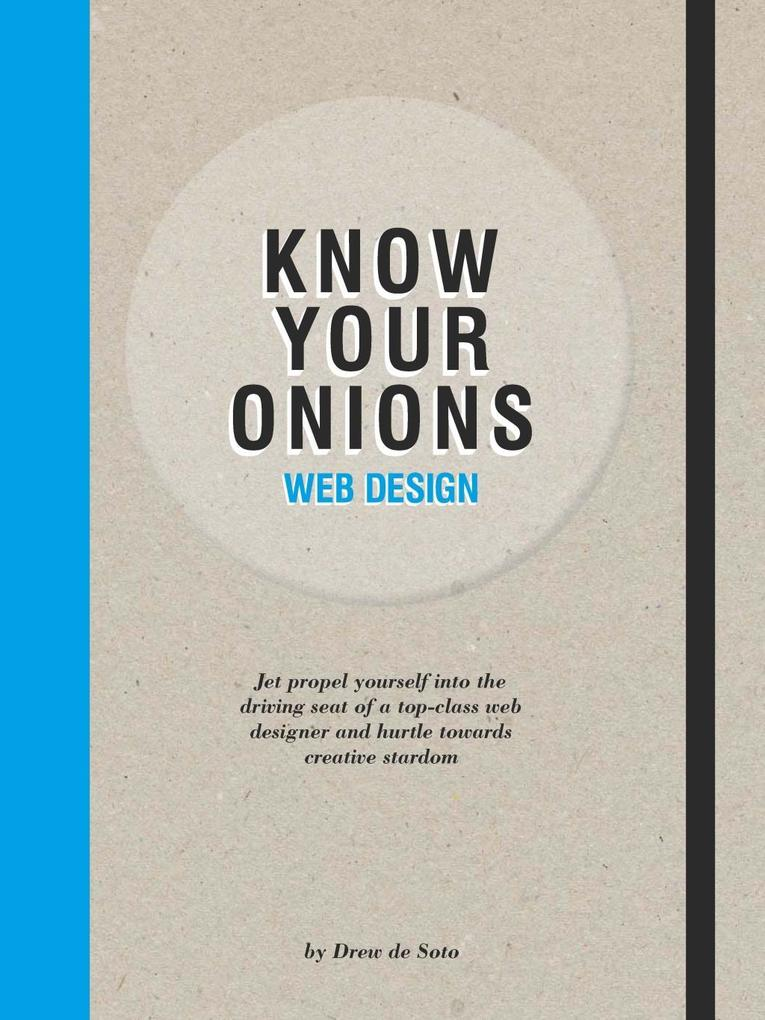 Know Your Onions Web Design als Buch von Drew d...