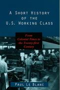 Short History of Us Working Class
