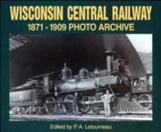 Wisconsin Central Railway, 1871-1909