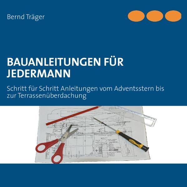 Bauanleitungen Fur Jedermann Buch Bernd Trager