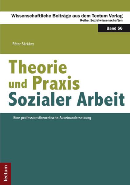 Theorie und Praxis Sozialer Arbeit als Buch von...