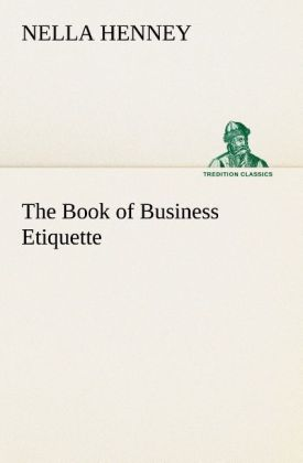 The Book of Business Etiquette als Buch von Nel...