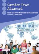 Camden Town Advanced. Globalization: Themenheft