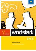 wortstark Basis 7. Werkstattheft. Differenzierende Ausgabe. Nordrhein-Westfalen