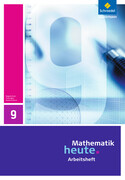 Mathematik heute 9. Arbeitsheft. Realschulbildungsgang. Thüringen