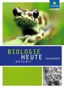 Biologie heute aktuell. Gesamtband. Realschulen. Nordrhein-Westfalen