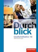 Durchblick Gesellschaftslehre 7 / 8. Schülerband. Niedersachsen