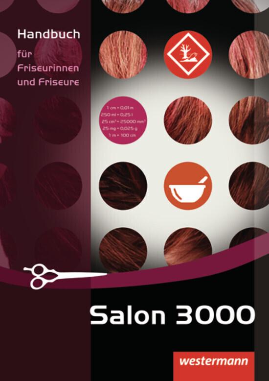 Salon 3000. Handbuch für Friseurinnen und Frise...