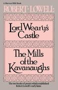 Lord Weary's Castle: The Mills of the Kavanaughs