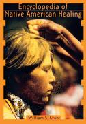 Encyclopedia of Native American Healing