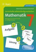 Lerninhalte selbstständig erarbeiten Mathematik 7