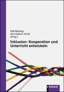 Inklusion: Kooperation und Unterricht entwickeln