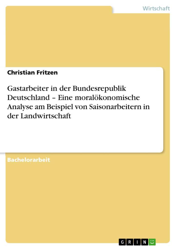 Gastarbeiter in der Bundesrepublik Deutschland ...