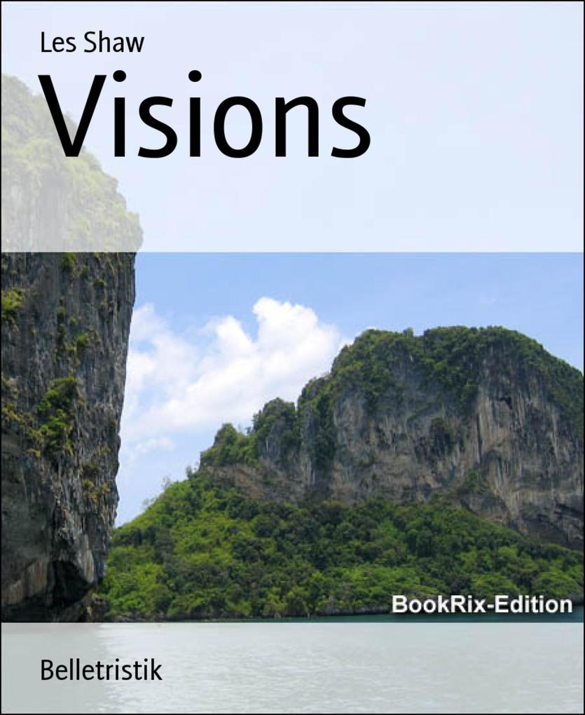 Visions als eBook Download von Les Shaw, Les Shaw