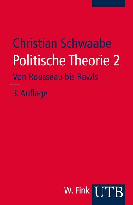 Politische Theorie 2 als Taschenbuch von Christ...