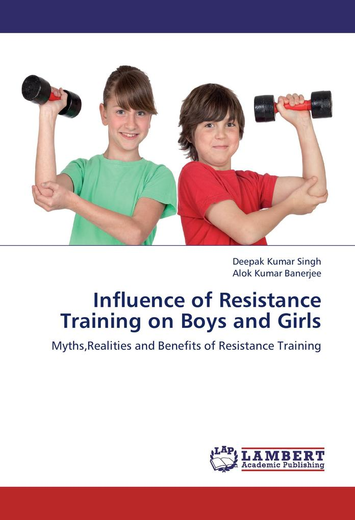 Influence of Resistance Training on Boys and Gi...