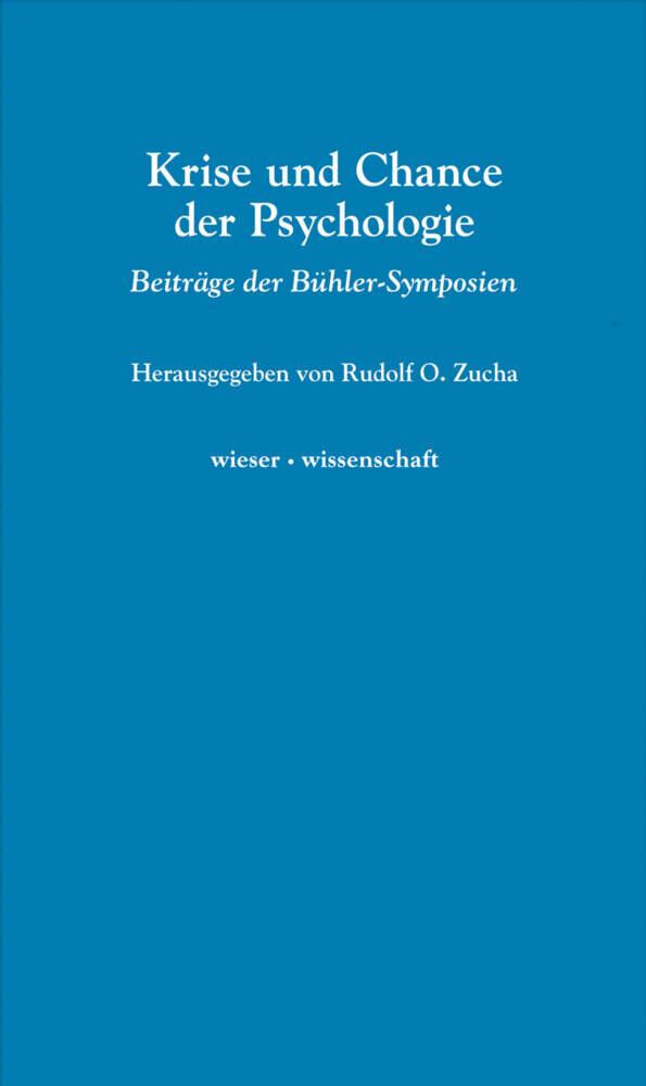 Krise und Chance der Psychologie als Buch von R...