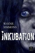 Inkubation - Zombie Roman - Grippe Teil 2