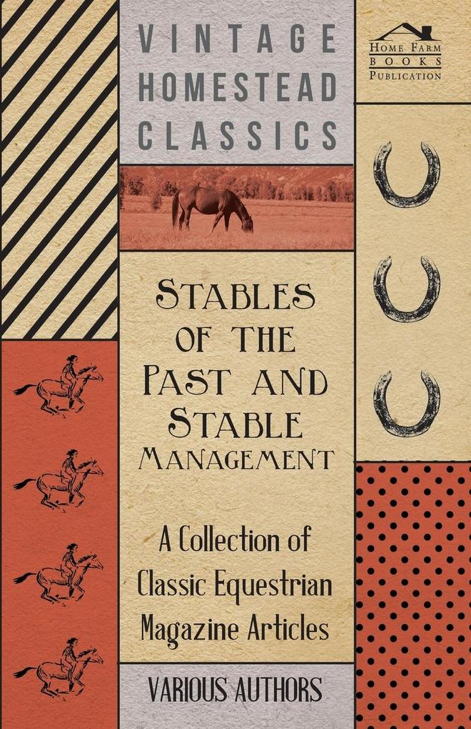 Stables of the Past and Stable Management - A C...