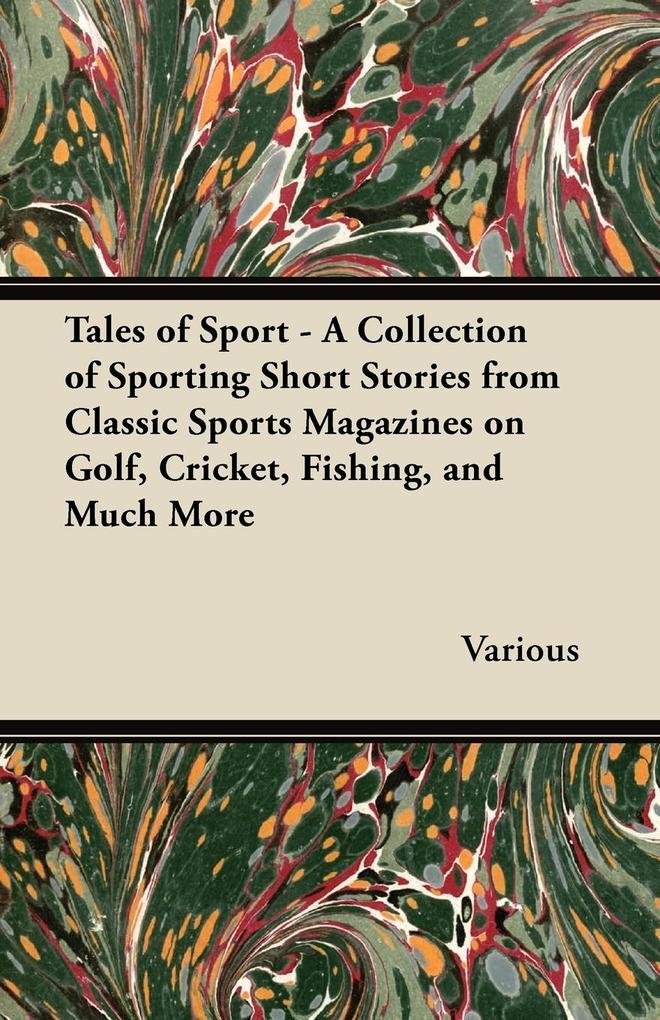 Tales of Sport - A Collection of Sporting Short...