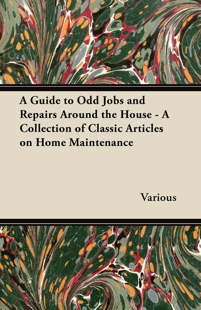A Guide to Odd Jobs and Repairs Around the Hous...