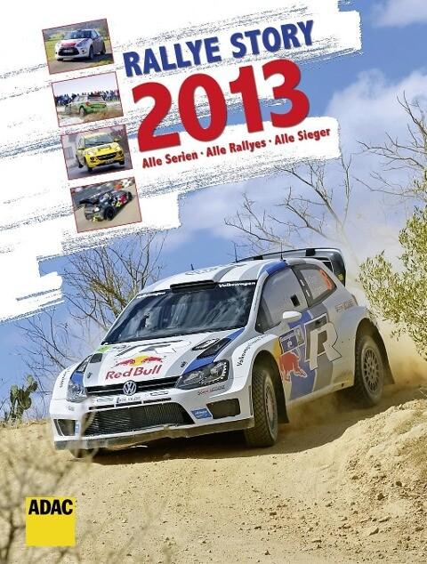 Rallye Story 2013 als Buch von Andrea Neumeyer