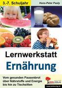 Lernwerkstatt Ernährung in der Grundschule