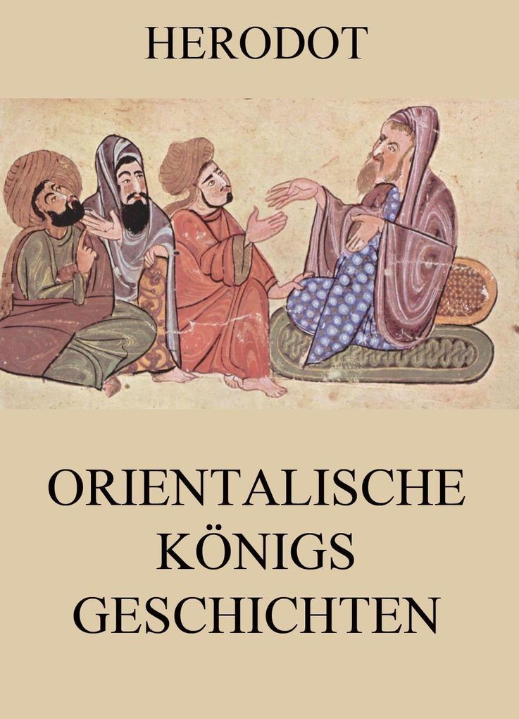 Orientalische Königsgeschichten als eBook