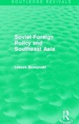 Soviet Foreign Policy and Southeast Asia