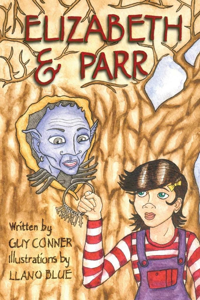 Elizabeth and Parr als Taschenbuch von Guy Conner