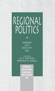 Regional Politics: America in a Post-City Age