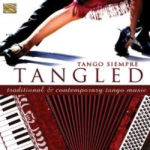 Tangled-Traditional & Contemporary Tango Music