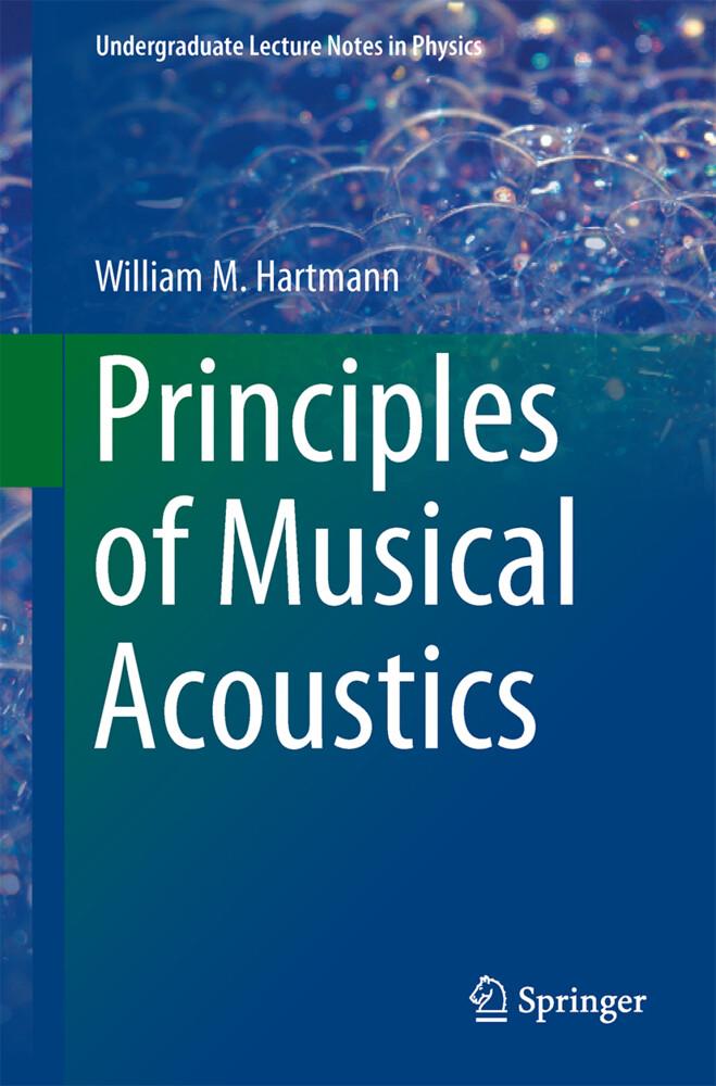 Principles of Musical Acoustics als Buch von Wi...