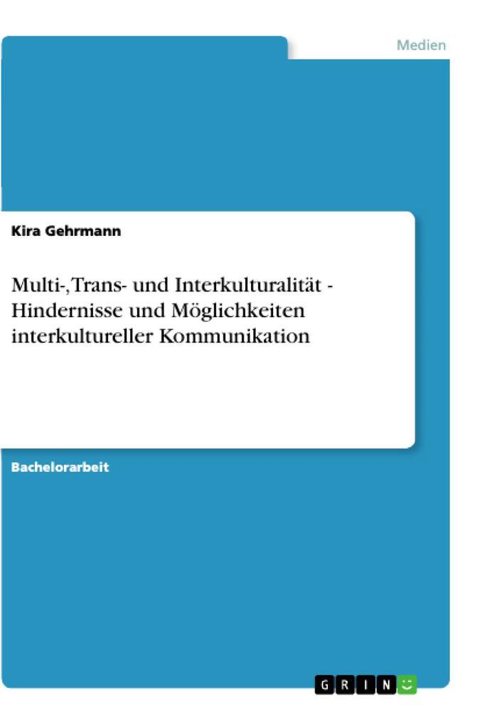 Multi-, Trans- und Interkulturalität - Hinderni...