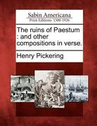 The Ruins of Paestum: And Other Compositions in Verse.