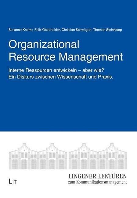 Organizational Resource Management als Buch von...
