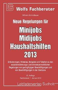 Neue Regelungen für Minijob, Midijobs, Haushalt...