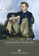 Psychologie des persönlichen Ausdrucks