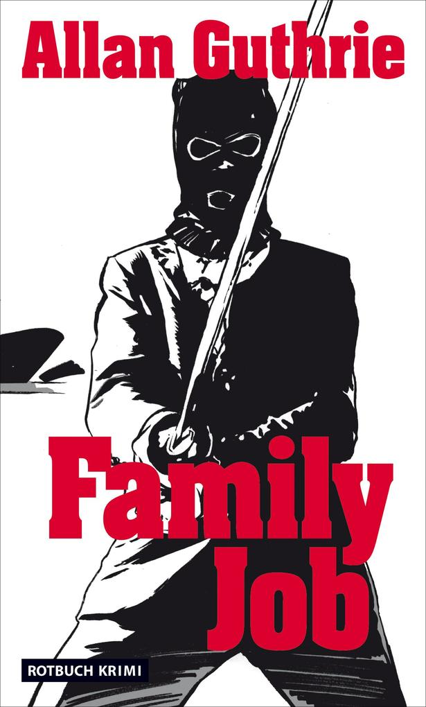Family Job als eBook Download von Allan Guthrie