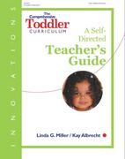 The Comprehensive Toddler Curriculum: A Self-Directed Teacher's Guide